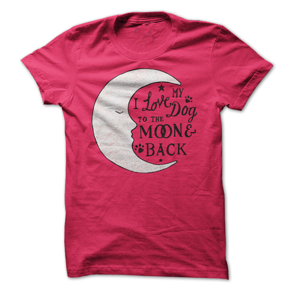 I Love My Dog Schnauzer Animal Lover T Shirt Design T: To The Moon And Back