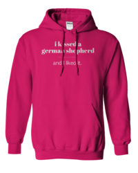 I Kissed A German Shepherd Hoodie