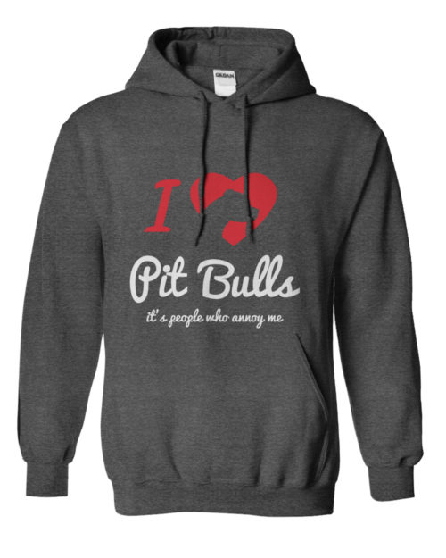 I Love Pit Bulls, It's People Who Annoy Me Hoodie 1