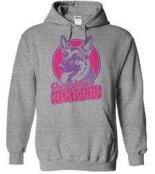 Owned By a German Shepherd Hoodie