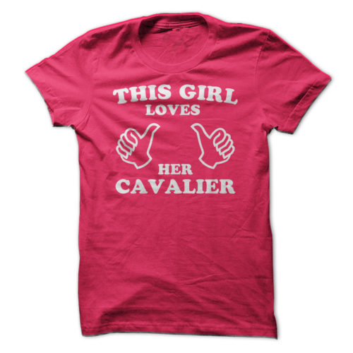 This Girl Loves Her Cavalier