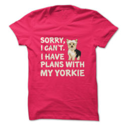 I Have Plans Yorkie