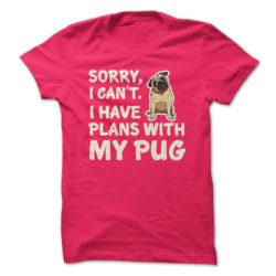 I Have Plans Pug