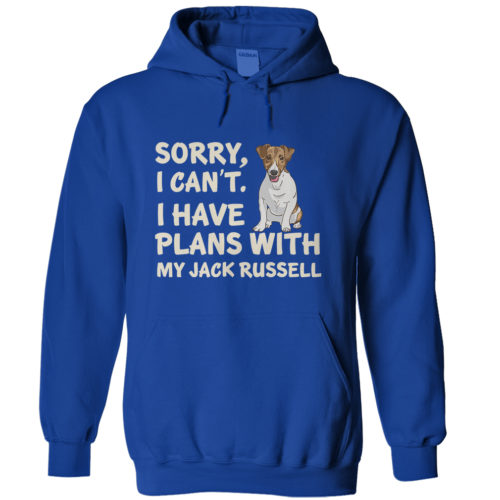 I Have Plans Jack Russell Hoodie