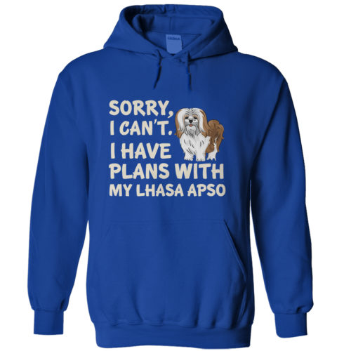 I Have Plans Lhasa Apso Hoodie