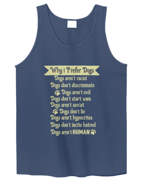 Why I Prefer Dogs Tank