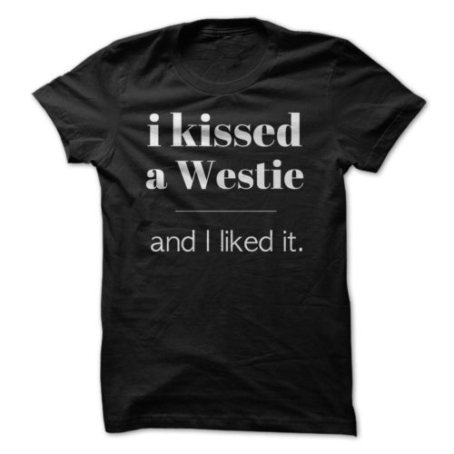 I Kissed A Westie