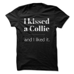 I Kissed A Collie