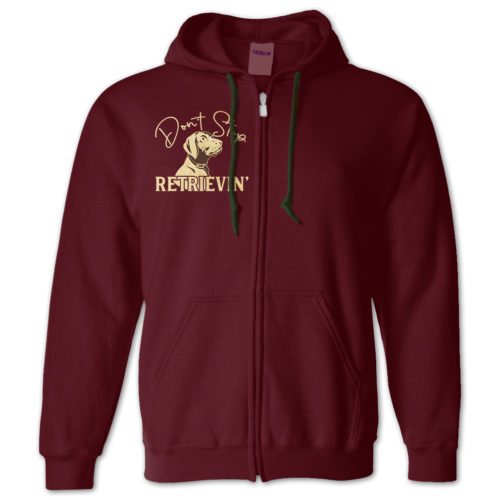 Don't Stop Retrievin Zip Hoodie