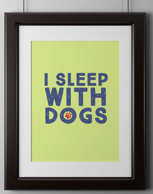 I Sleep With Dogs Poster