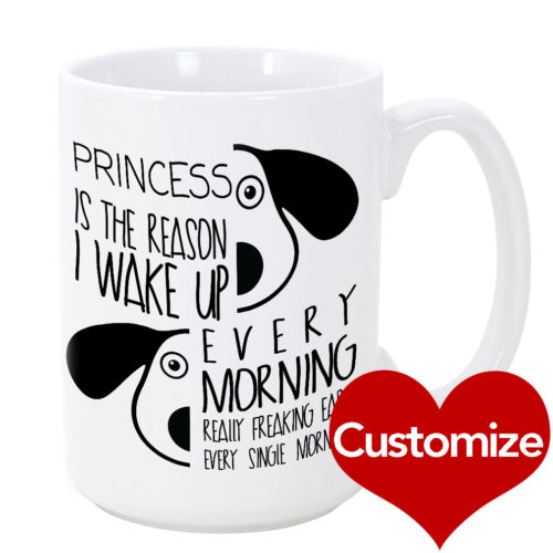 Custom The Reason I Wake Up Mug