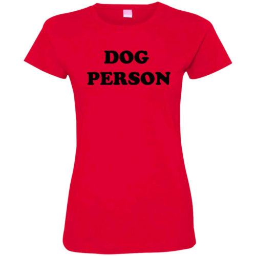 Dog Person Statement Fitted Tee