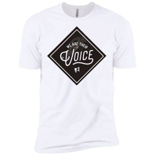 We Are Their Voice Series 1 Premium Tee