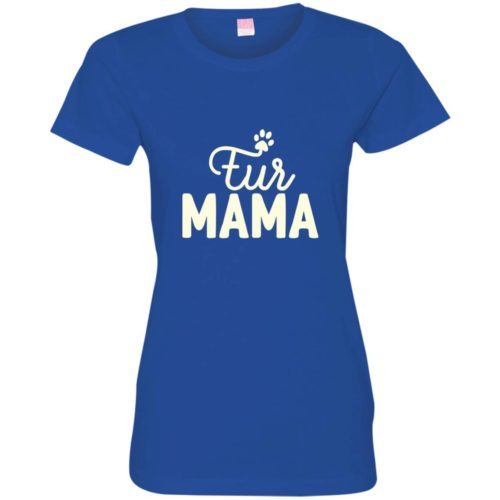 Fur Mama Fitted Tee