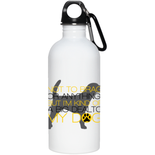 Not To Brag Stainless Steel Water Bottle