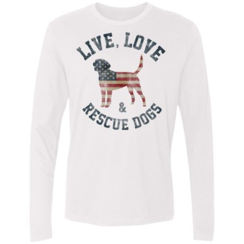 Live, Love, Rescue Dogs Premium Long Sleeve Tee