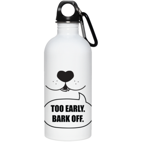 Bark Off Stainless Steel Water Bottle