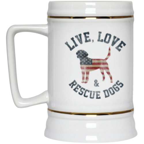 Live, Love & Rescue Dogs Beer Stein 22oz.