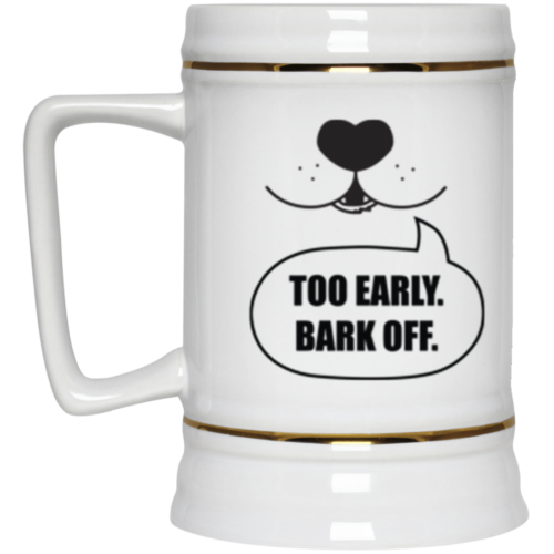 Bark Off Beer Stein 22oz.