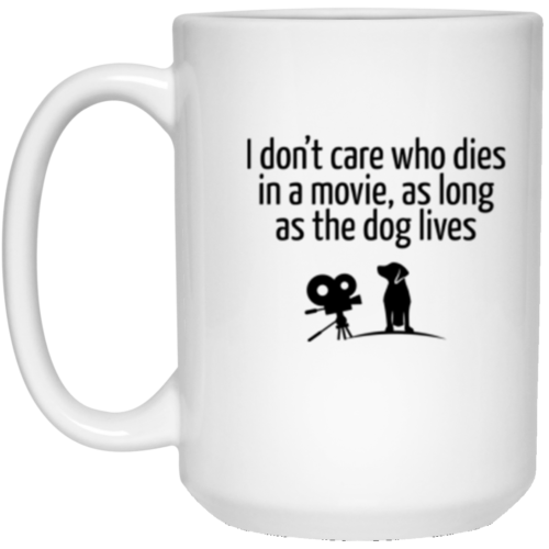 The Dog Lives 15 oz. White Mug