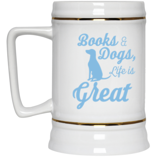 Life Is Great Beer Stein 22oz.