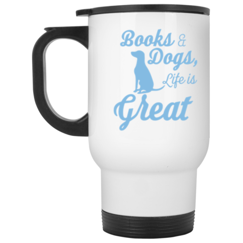 Life Is Great Stainless Steel Travel Mug