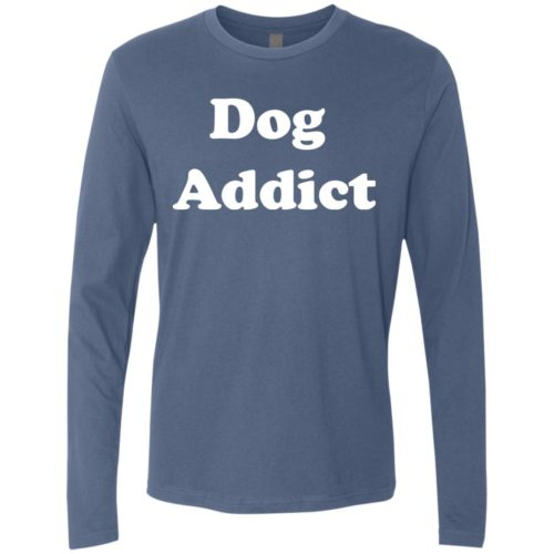 Dog Addict Premium Long Sleeve Tee