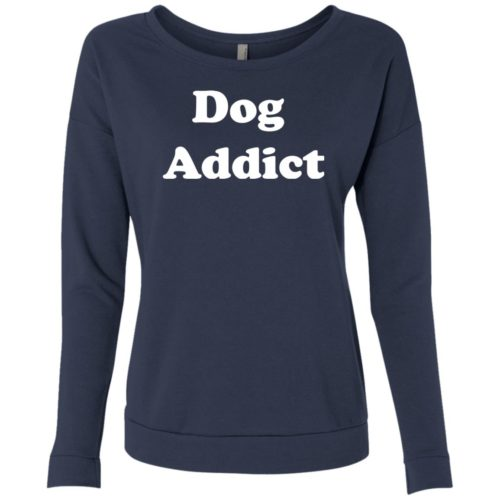 Dog Addict Scoop Neck Sweatshirt