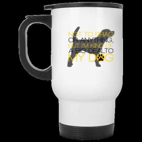 Not To Brag Stainless Steel Travel Mug