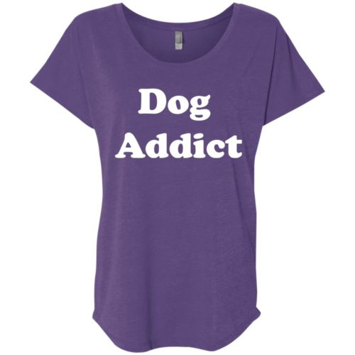 Dog Addict Ladies' Slouchy T-Shirt