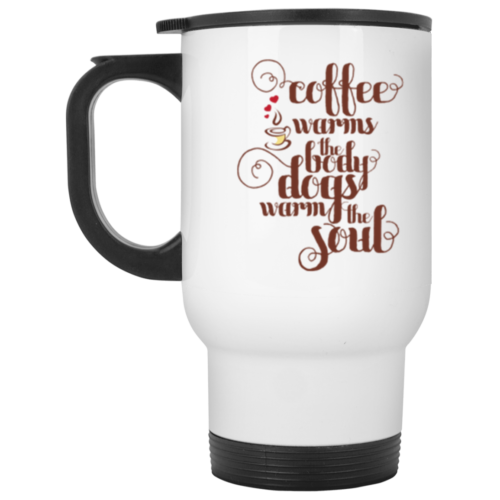 Warms The Soul Stainless Steel Travel Mug