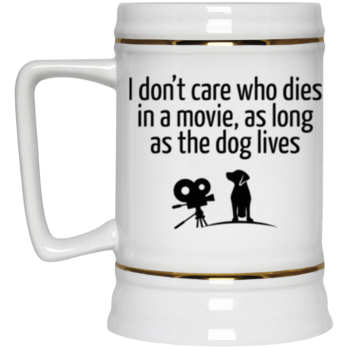 The Dog Lives Beer Stein 22oz.
