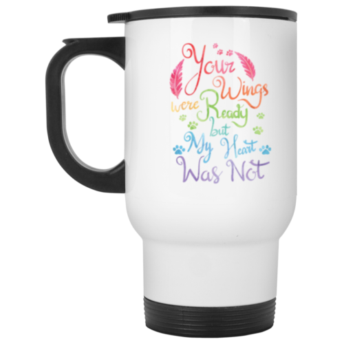 Your Wings Were Ready Stainless Steel Travel Mug