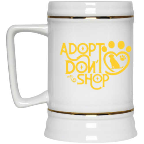 Adopt Don't Shop Beer Stein 22oz.
