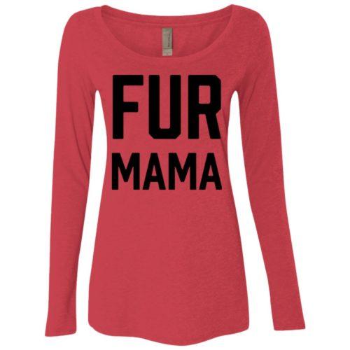 Fur Mama Statement Ladies' Scoop Neck Long Sleeve Shirt