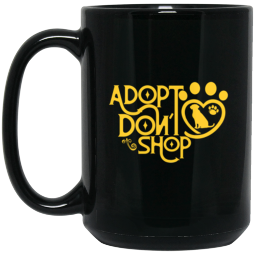 Adopt Don't Shop 15 oz. Mug