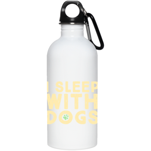 I Sleep With Dogs Stainless Steel Water Bottle
