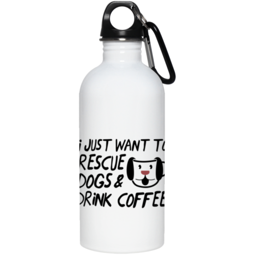Rescue Dogs & Drink Coffee Stainless Steel Water Bottle