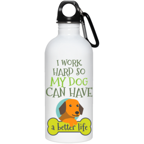 I Work Hard Stainless Steel Water Bottle