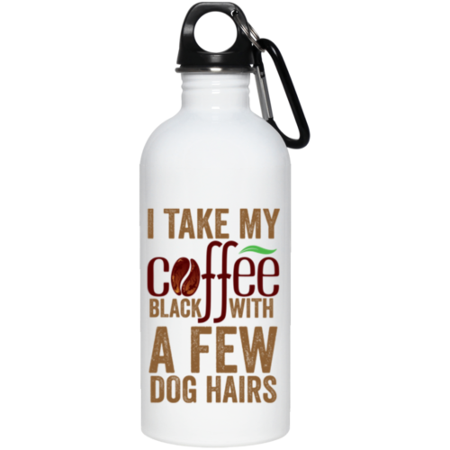 A Few Dog Hairs Stainless Steel Water Bottle