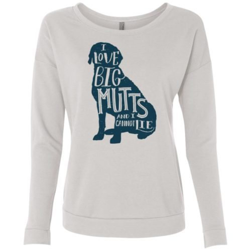 I Love Big Mutts Scoop Neck Sweatshirt