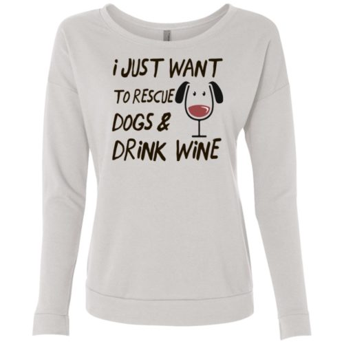 Rescue Dogs & Drink Wine Ladies' Scoop Neck Sweatshirt