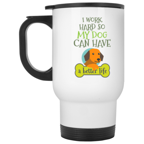 I Work Hard Stainless Steel Travel Mug