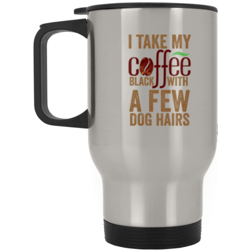 A Few Dog Hairs Stainless Steel Travel Mug