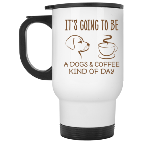 Dogs & Coffee Day Stainless Steel Travel Mug