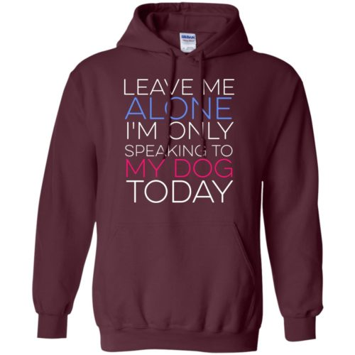 Leave Me Alone Pullover Hoodie