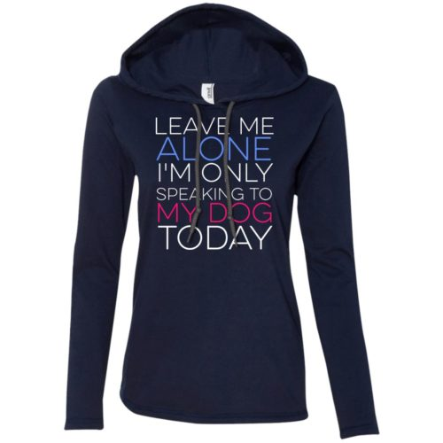 Leave Me Alone Fitted T-Shirt Hoodie