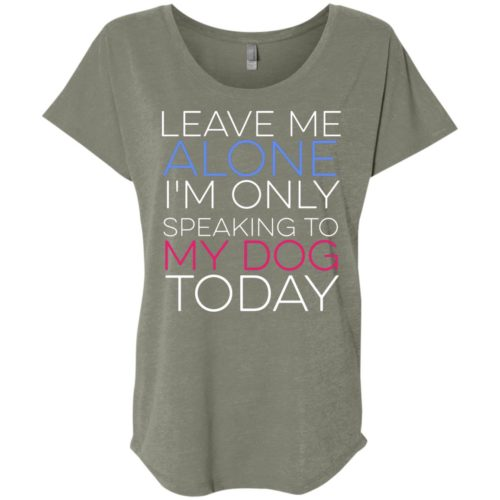 Leave Me Alone Ladies' Slouchy T-Shirt