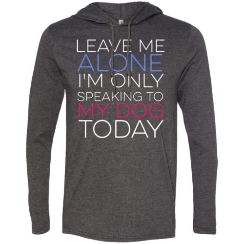 Leave Me Alone T-Shirt Hoodie