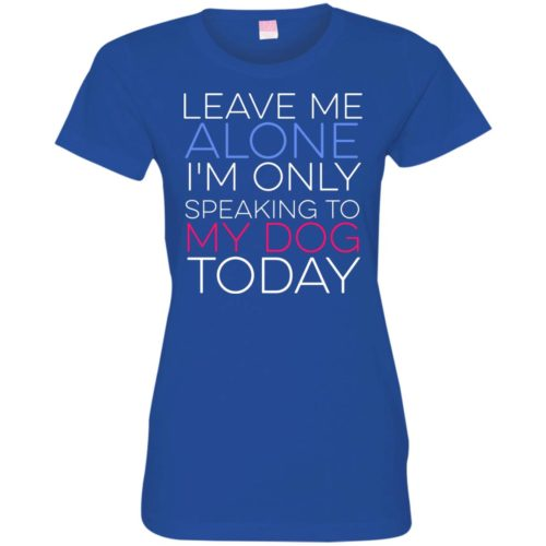 Leave Me Alone Fitted Tee